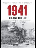 1941 the Second World War in Photographs: A Global Conflict