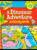 A Dinosaur Adventure Sticker & Activity Book