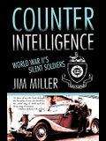 Counter Intelligence: World War II's Silent Soldiers