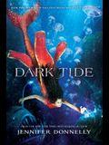 Waterfire Saga, Book Three Dark Tide (Waterfire Saga, Book Three)