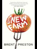The New Farm: Our Ten Years on the Front Line