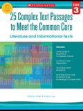 25 Complex Text Passages to Meet the Common Core: Literature and Informational Texts, Grade 3