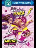 Saving the Day! (Barbie in Princess Power) (Step into Reading)
