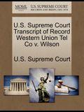 U.S. Supreme Court Transcript of Record Western Union Tel Co V. Wilson