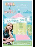 Waiting for It (Girl V The World)