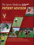 The Sports Medicine Patient Advisor, Third Edition, Hardcopy