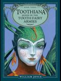 Toothiana, Queen of the Tooth Fairy Armies, Volume 3