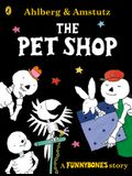 Funnybones: The Pet Shop: A Funnybones Story