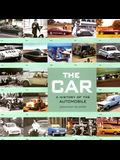 The Car: A History of the Automobile