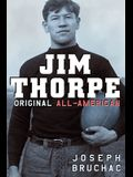 Jim Thorpe: Original All-American