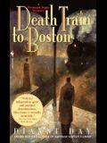 Death Train to Boston: A Freemont Jones Mystery