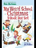 My Weird School Christmas Set: Miss Holly Is Too Jolly!, Dr. Carbles Is Losing His Marbles!, Deck the Halls, We're Off the Walls!