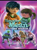 Timothy Mean and the Time Machine 2