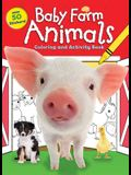 Baby Farm Animals Coloring and Activity Book
