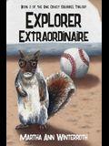 Explorer Extraordinaire