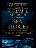 Sea Stories: My Life in Special Operations