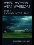 When Women Were Warriors Book II