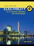 Electricity 4: AC/DC Motors, Controls, and Maintenance