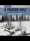 A Frozen Hell Lib/E: The Russo-Finnish Winter War of 1939-1940