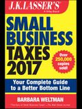 J.K. Lasser's Small Business Taxes 2017: Your