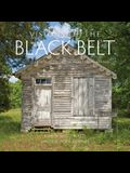 Visions of the Black Belt: A Cultural Survey of the Heart of Alabama