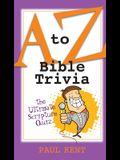 A to Z Bible Trivia