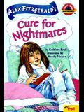 Alex Fitgerald's Cure for Nightmares (Planet Reader First Chapter Books)