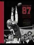 Letters to 87: Fans Remember the Legacy of Dwight Clark