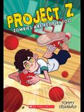 Zombies Are People, Too (Project Z #2), 2