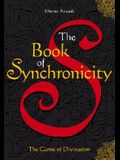 The Book of Synchronicity: The Game of Divination