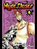 Hyde & Closer, Volume 6