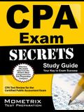 CPA Exam Secrets, Study Guide: CPA Test Review for the Certified Public Accountant Exam