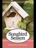Songbird Season: a novel (Book 5)