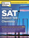 Cracking the SAT Subject Test in Chemistry, 16th Edition: Everything You Need to Help Score a Perfect 800
