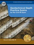 Ppi Geotechnical Depth Practice Exams for the Civil PE Exam (Paperback) - Includes Two Realistic 40-Problem Geotechnical Depth Exams Consistent with t