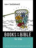 Nirv, the Books of the Bible for Kids: New Testament, Paperback: Read the Story of Jesus, His Church, and His Return