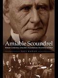 Amiable Scoundrel: Simon Cameron, Lincoln's Scandalous Secretary of War