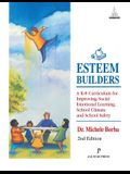 Esteem Builders: A K-8 Curriculum for Improving Social Emotional Learning, School Climate and School Safety