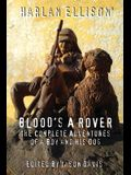 Blood's a Rover: The Complete Adventures of a Boy and His Dog