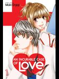 An Incurable Case of Love, Vol. 1