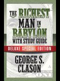 The Richest Man in Babylon with Study Guide: Deluxe Special Edition