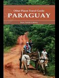 Paraguay (Other Places Travel Guide)
