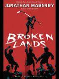 Broken Lands, Volume 1