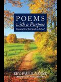 Poems with a Purpose: Rhyming Verse That Speaks to the Soul