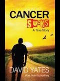 Cancer Sucks: A True Story