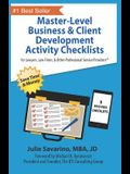Master-Level Business & Client Development Activity Checklists - Set 1: For Lawyers, Law Firms, and Other Professional Services Providers