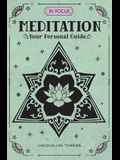 In Focus Meditation: Your Personal Guide