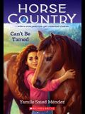 Can't Be Tamed (Horse Country #1)