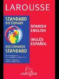 Larousse Spanish/English Standard Dictionary