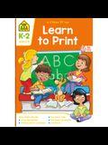 School Zone Learn to Print Workbook